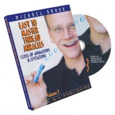 Easy To Master Thread Miracles Volume 3 Michael Ammar