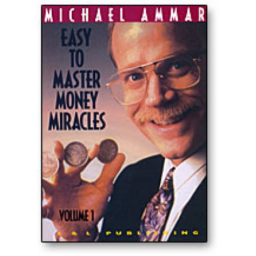 Easy to Master Money Miracles Volume 1 Michael Ammar