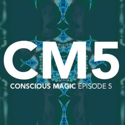 Conscious Magic Episode 5 - Ran Pink and Andrew Gerard