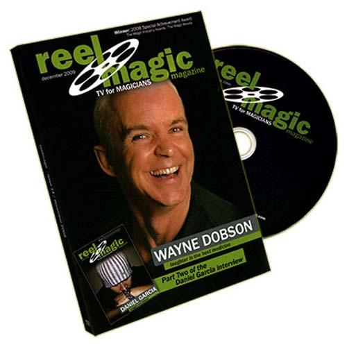 Reel Magic - Episode 14 - Wayne Dobson & Daniel Garcia