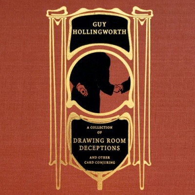 Drawing Room Deceptions - Guy Hollingworth