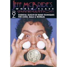 World Class Manipulation by Jeff McBride - DVD - Volume 2