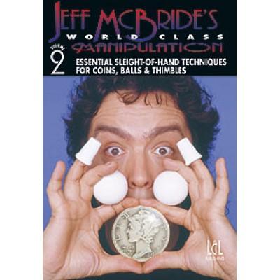 World Class Manipulation by Jeff McBride - DVD - Volume 2