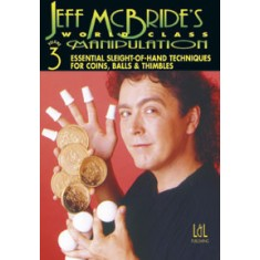 World Class Manipulation by Jeff McBride - DVD - Volume 3
