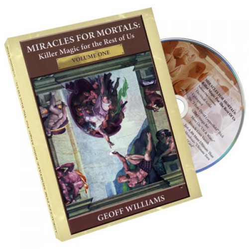 Miracles For Mortals - Volume 1 by Geoff Williams