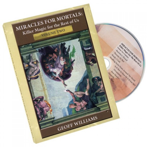Miracles For Mortals - Volume 2 by Geoff Williams