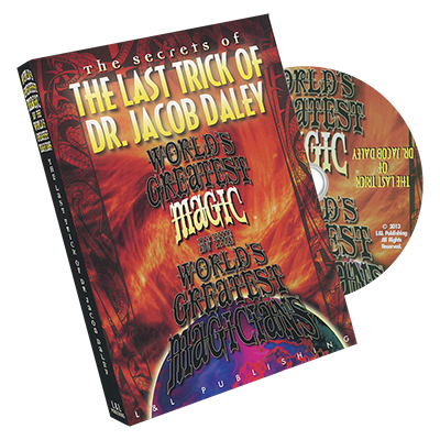 World's Greatest Magic Series - The Last Trick of Dr. Jacob Daley - DVD