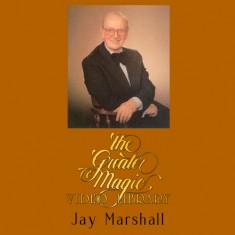 Greater Magic Video Library Volume 05 - Jay Marshall