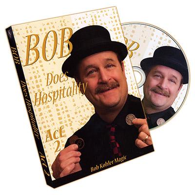 Bob Does Hospitality - Act 2 by Bob Sheets