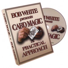 Card Magic: A Practical Approach by Bob White