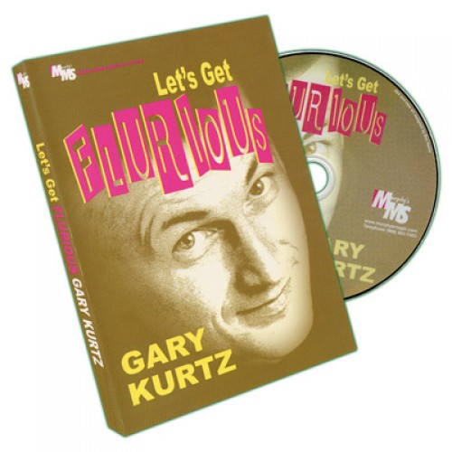 Let's Get Flurious by Gary Kurtz