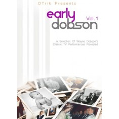 Early Dobson Volume 1 by Wayne Dobson