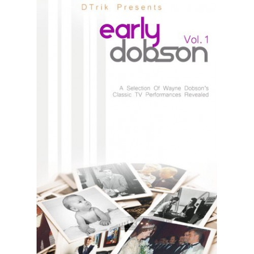 Early Dobson Volume 1 by Wayne Dobson
