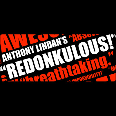 Redonkulous by Anthony Lindan