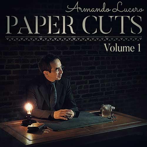 Paper Cuts Volume 1 - Armando Lucero