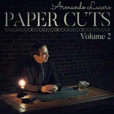 Paper Cuts Volume 2 - Armando Lucero
