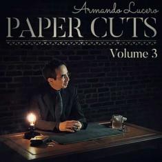 Paper Cuts Volume 3 by Armando Lucero