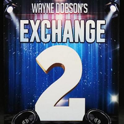 Wayne's Exchange 2 by Wayne Dobson and Alakazam