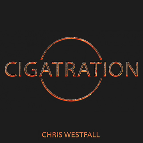 Cigatration (Gimmick and DVD) by Chris Westfall