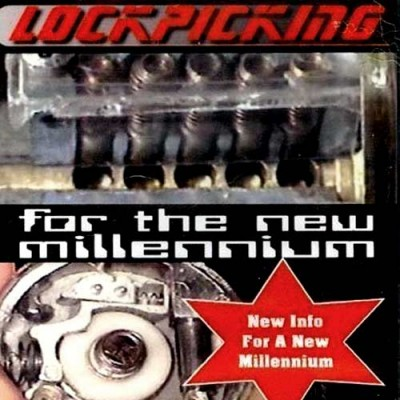 Lockpicking for the New Millennium by David Storm