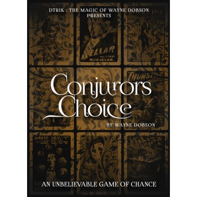 Conjuror's Choice by Wayne Dobson