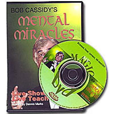 Mental Miracles Bob Cassidy