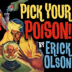 Pick Your Poison by Erick Olson and Bill Abbott