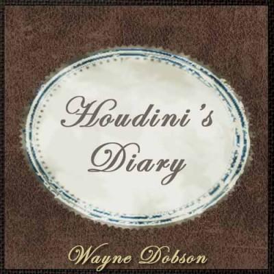 Houdini's Diary - Wayne Dobson & Alan Wong