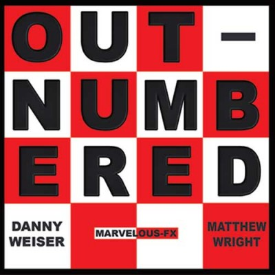 Outnumbered by Danny Weiser and Matthew Wright ***Presale Only - Shipping Monday 26th***