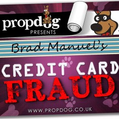 Credit Card Fraud by Brad Manuel and PropDog - UK Style Black Strip