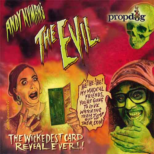 The Evil by Andy Nyman and PropDog