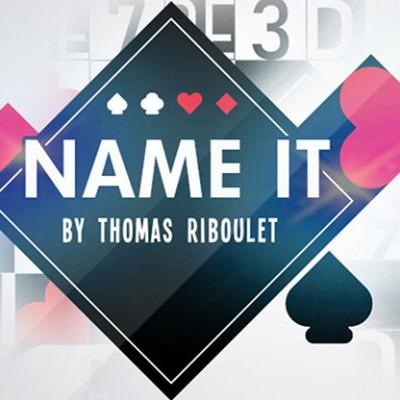 Name It by Thomas Riboulet