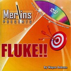 FLUKE by Wayne Dobson