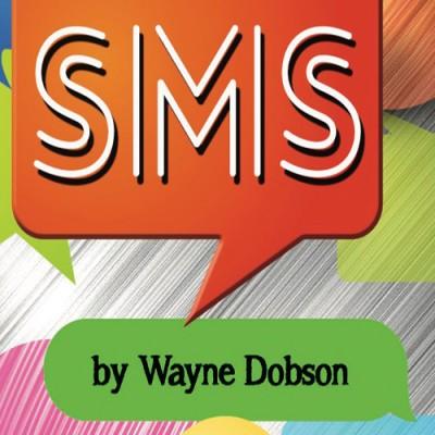 SMS by Wayne Dobson