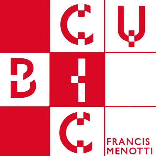 Cubic by Francis Menotti