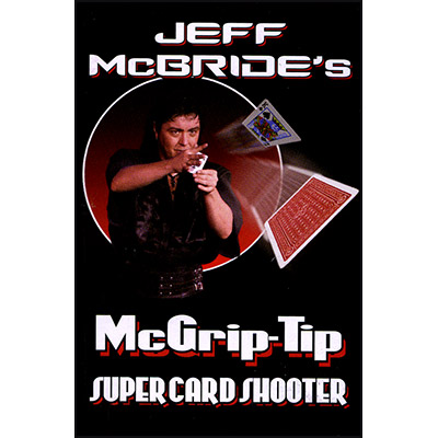 McGrip Tip Super Card Shooter by Jeff McBride