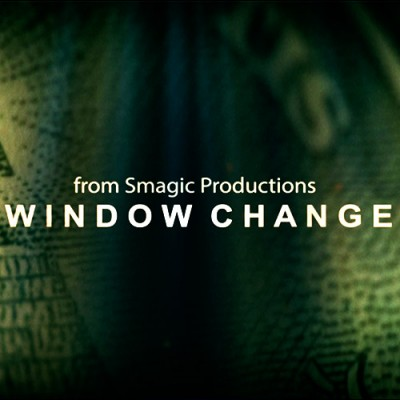 Window Change - Smagic Productions