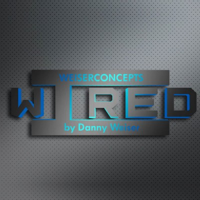 Wired - Danny Weiser