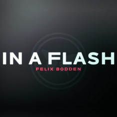 In a Flash DVD and Gimmicks - Felix Bodden