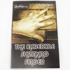 Incredible Shrinking Finger by Dan Hauss