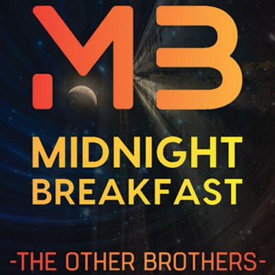 Midnight Breakfast by The Other Brothers