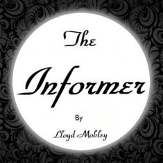 The Informer by Lloyd Mobley