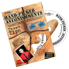 Paul Harris Presents Hand-picked Astonishments (Thumb Tips) by Paul Harris and Joshua Jay