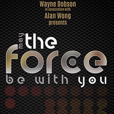 The Force by Wayne Dobson & Alan Wong