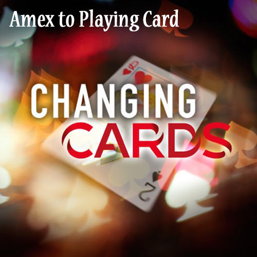 AMEX to Playing Card Changing Card by Richard Young