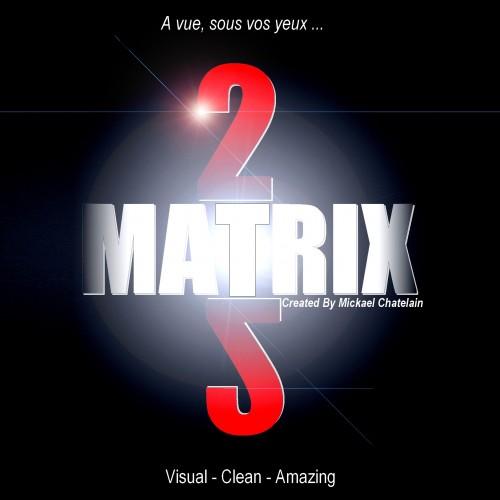 Matrix 2.0 - Mickael Chatelain