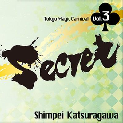 Secret Volume 3 Shimpei Katsuragawa - Tokyo Magic Carnival