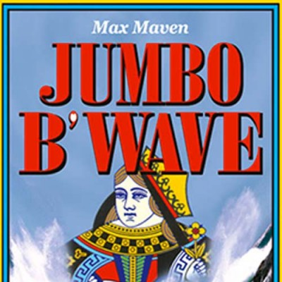 Max Maven's Jumbo B'Wave