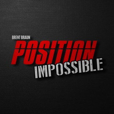 Position Impossible - Brent Braun