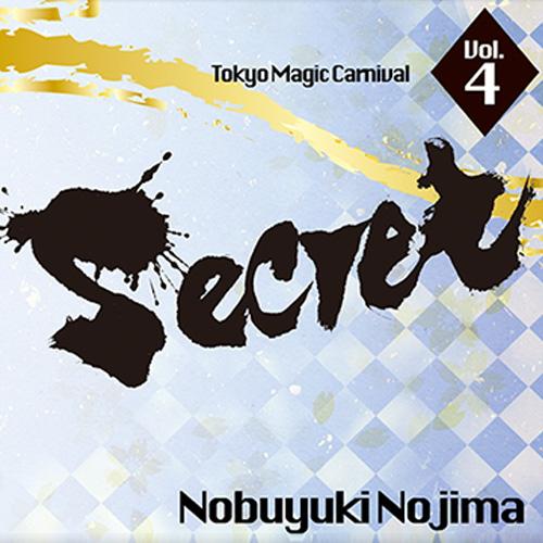 Secret Volume 4 Nobuyuki Nojima by Tokyo Magic Carnival